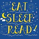 Eat Sleep Read by Katy Rochelle