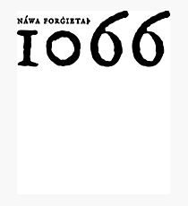 1066 - Never Forget Photographic Print