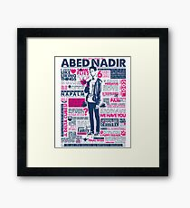 The Wise Words of Abed Nadir Framed Print