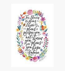 Hoffnung und eine Zukunft | Jeremia 29:11 Fotodruck