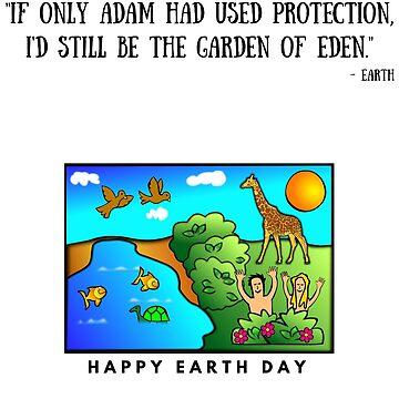 Earth Day - Adam, Eve & Eden. Men Women Gift Funny T-Shirt by OldeBazaar