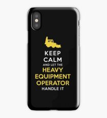 keep calm and let the heavy equipment operator t-shirts iPhone Case