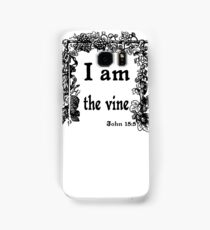 JOHN 15:5   I AM THE VINE Samsung Galaxy Case/Skin