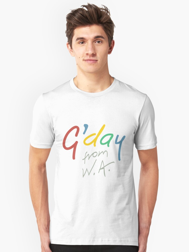 G'day from WA Unisex T-Shirt Front
