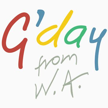 G'day from WA by jimmyraynes