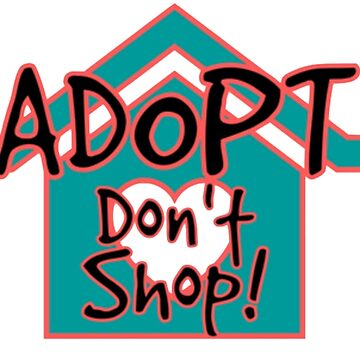 Adopt, don't shop! by SpaceFizz