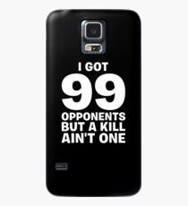 Funda/vinilo para Samsung Galaxy Tengo 99 oponentes pero un Kill no es uno