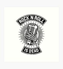 Rock and Roll is Dead Art Print
