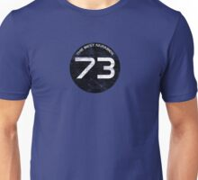 The Best Number - 73 Unisex T-Shirt