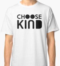 Choose Kind Official Merchandise Classic T-Shirt