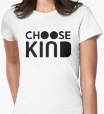 Choose Kind Official Merchandise Women's Fitted T-Shirt