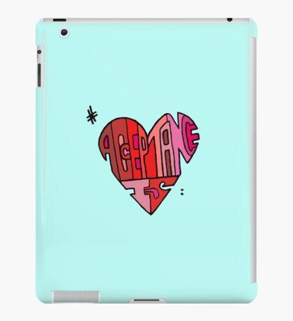 #AcceptanceIs - Heart iPad Case/Skin