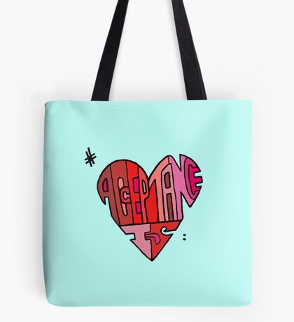 #AcceptanceIs - Heart Tote Bag