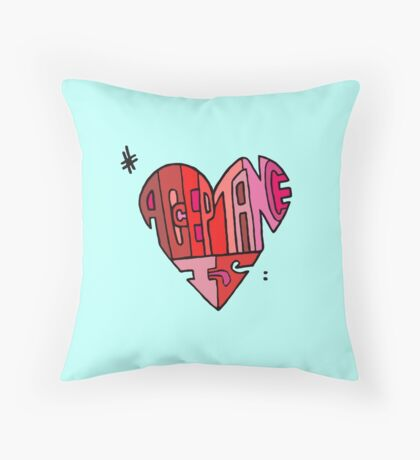 #AcceptanceIs - Heart Throw Pillow