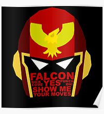 Show me your moves - captain falcon Poster