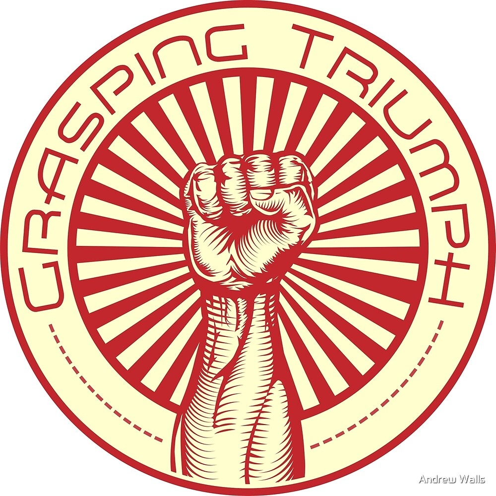 Grasping Triumph Russian Propaganda Raised Fist Art  by Andrew Walls