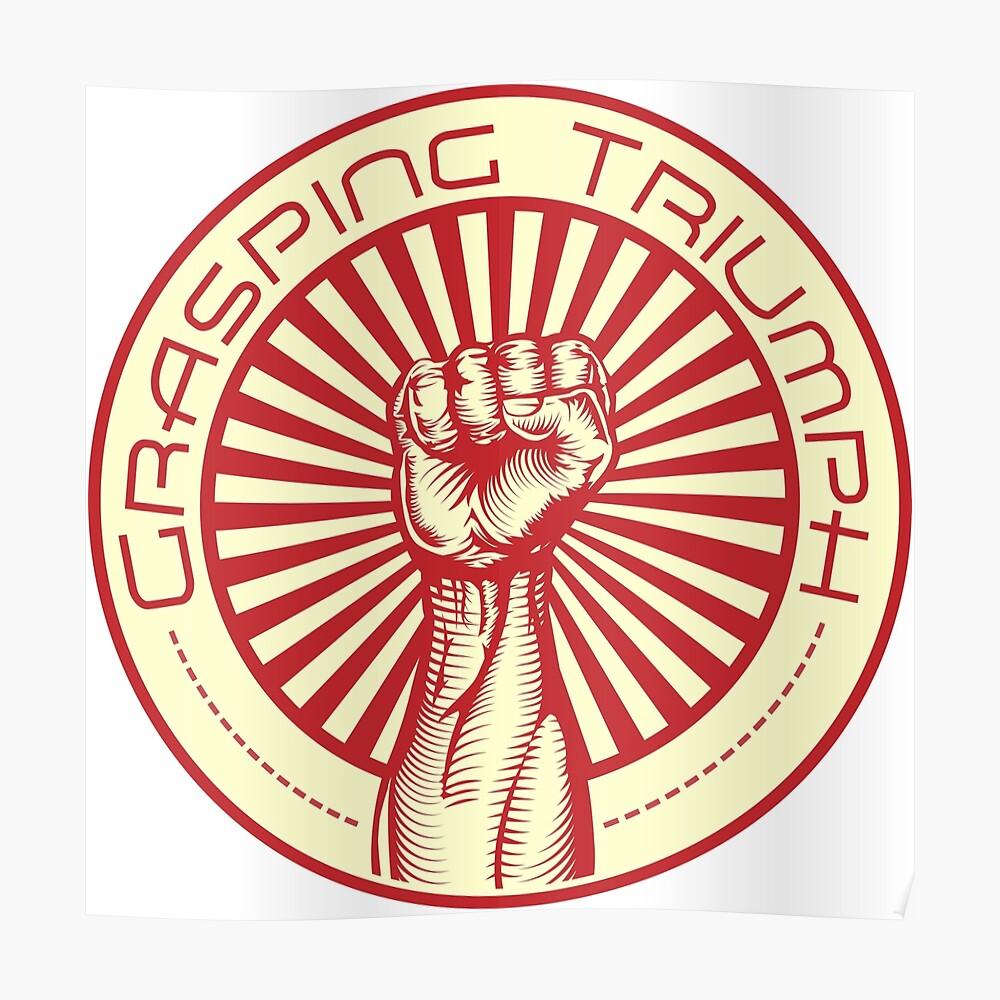 Grasping Triumph Russian Propaganda Raised Fist Art  Poster