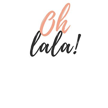 Statement & # 39; Oh lala & # 39; pressure by ohlalatees
