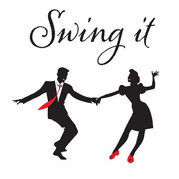 Swing Dance Funny Design - Swing It by kudostees