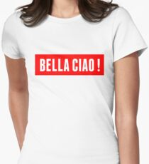 Casa De Papel- Bella Ciao! Women's Fitted T-Shirt