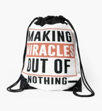 Making Miracles Out of Nothing - Novelty  Drawstring Bag