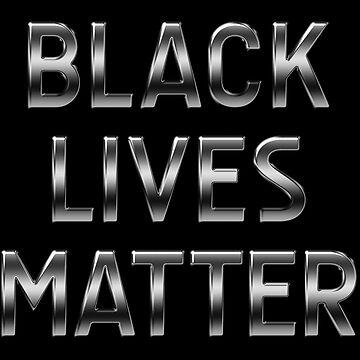 Black Lives Matter - Texto metálico - Acero de graphix