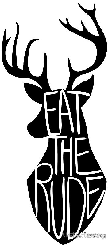 Eat The Rude by Kirstie Travers