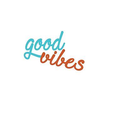 good vibes by efara1