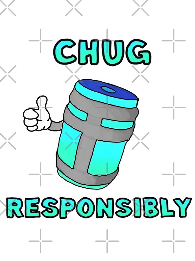 Chug Responsibly by Rob Smith
