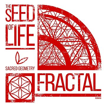 The Seed of life - FRACTAL by RAFAROMAN