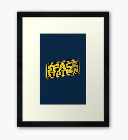 It's a Space Station Framed Print