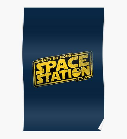 It's a Space Station Poster