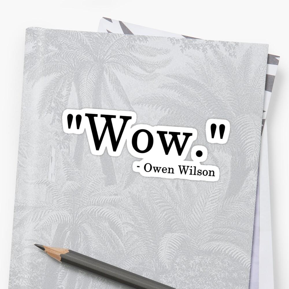 Owen Wilson WOW by Maddie Crytzer