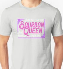 Bourbon Queen for Whiskey Drinkers Unisex T-Shirt