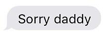 Sorry Daddy  by lreichmann