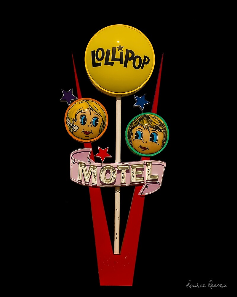 The Lollipop Motel by louise reeves