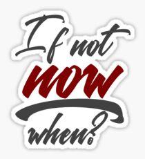 Stop Procrastination No Inertia Act Now Sticker
