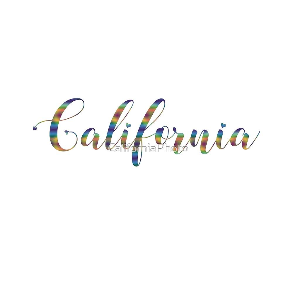 California Is Beautiful by CaliforniaPhoto