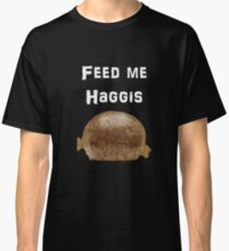 Iskybibblle Products / Feed me Haggis/White Classic T-Shirt