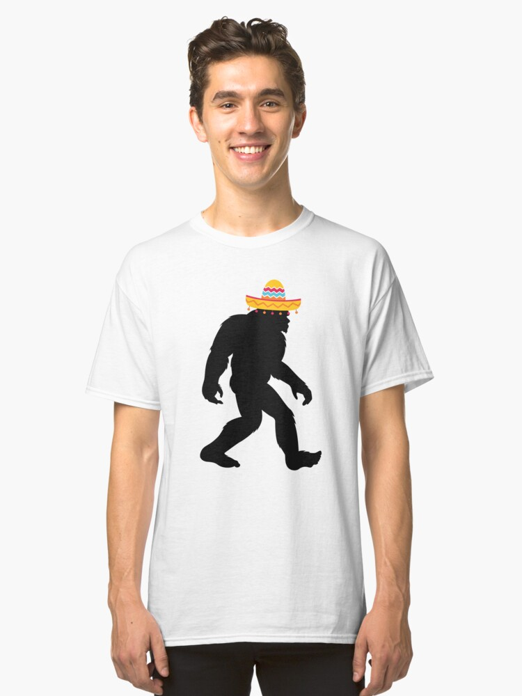 Cinco De Mayo- Funny Big Foot  Classic T-Shirt Front