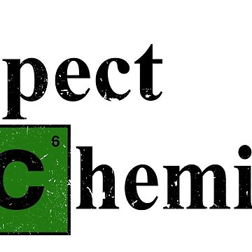Respect The Chemistry by LoopholeDrop