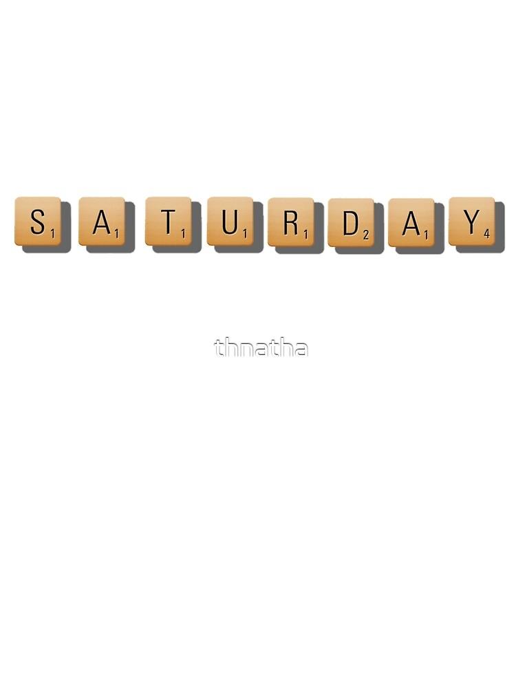 Saturday by thnatha