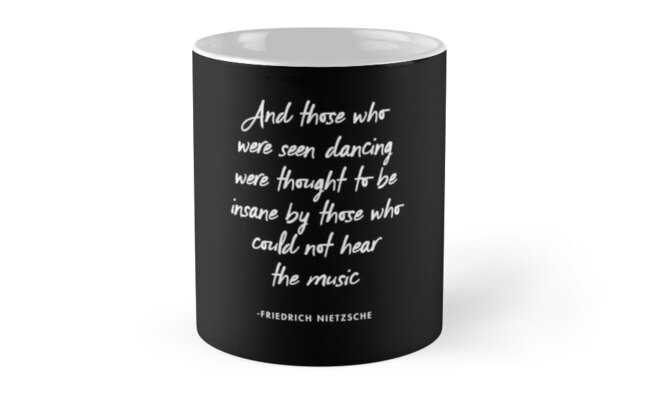 Nietzsche - And Those Who Were Seen Dancing  by AlanPun