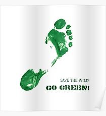 Green Painted Foot Imprint with Ecological Slogan Poster