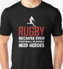 Rugby Gifts - Rugby Football Saying Unisex T-Shirt