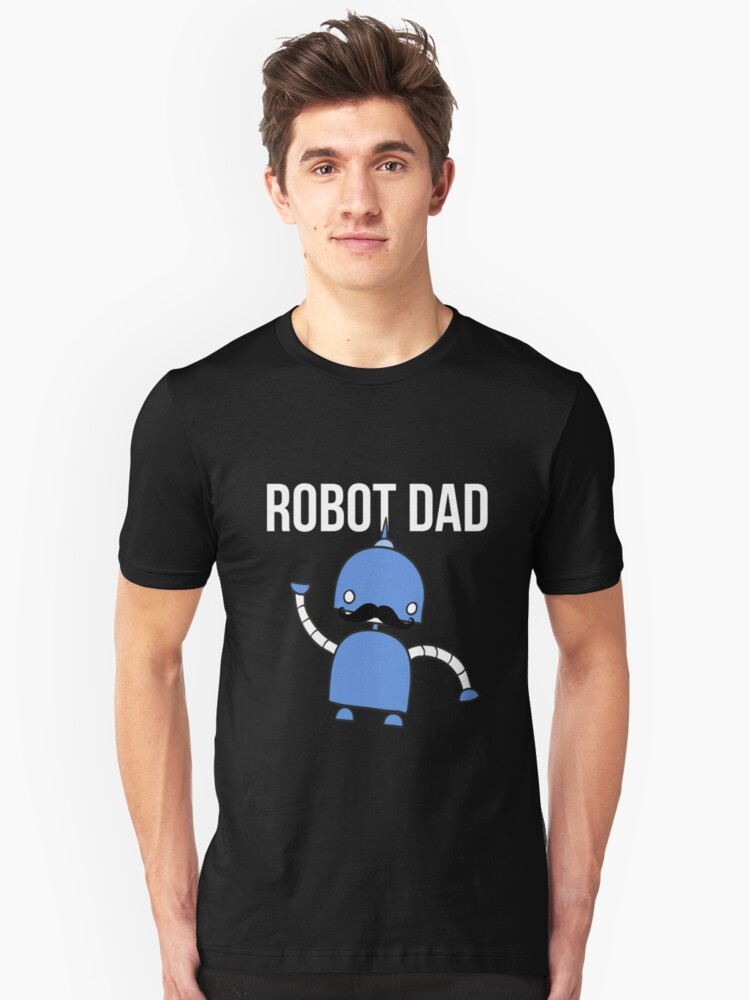 Robot Dad Tshirt Matching Theme Party Birthday Costume Unisex T-Shirt Front
