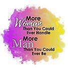 More Woman, More Man by Castiel Gutierrez