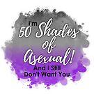 50 Shades of Asexual by Castiel Gutierrez