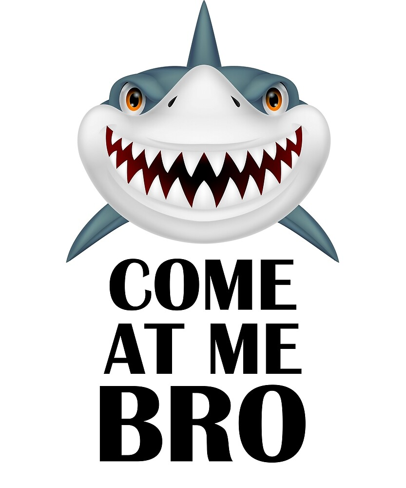 Come At Me T-shirt - Shark Tee by viktoriyakorna