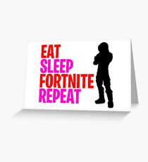 eat sleep fortnite repeat Greeting Card